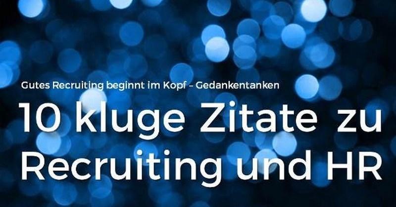 Recruiting Zitate Die Motivieren 10 Kluge Zitate Für