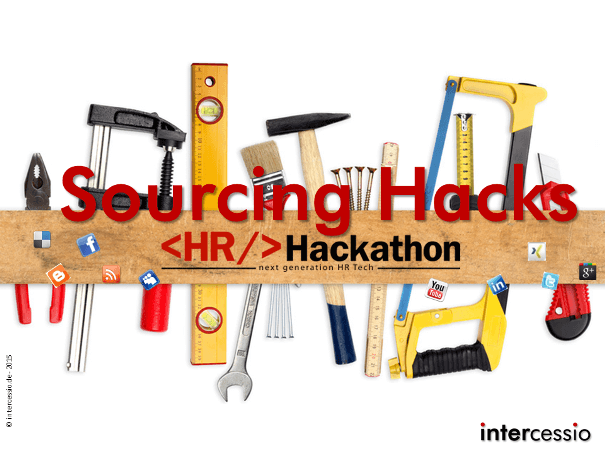 Die 11 Active Sourcing Hacks Der Hr Hackathon 2015 Session