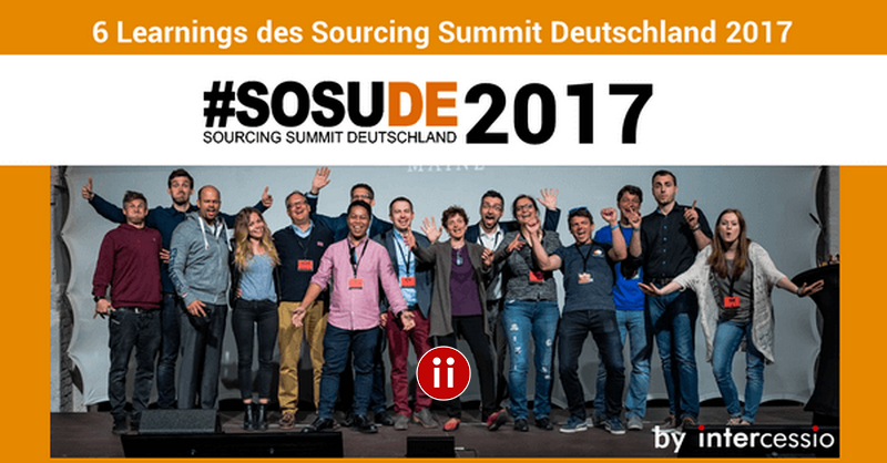 6 Learnings des Sourcing Summit Deutschland 2017 #SoSuDe