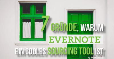7 Gründe warum Evernote ein cooles Sourcing Tool ist