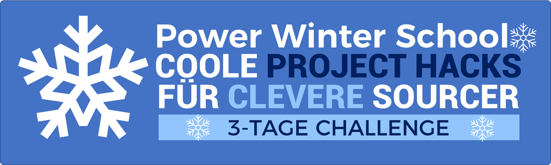 Coole Project Hacks für Clevere Sourcer - Power Winter School 2021