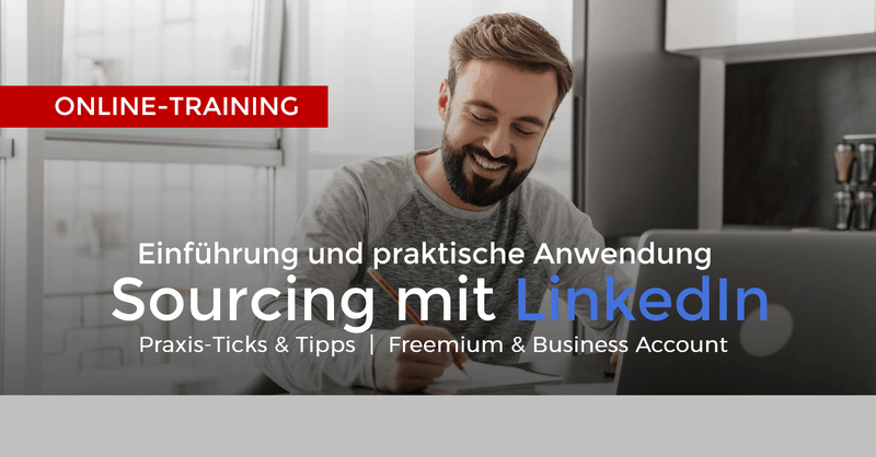 Active Sourcing mit LinkedIn