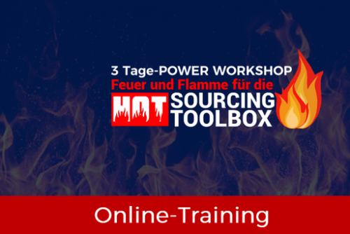Feuer und Flamme für die HOT SOURCING TOOLBOX - Power Workshop - PRODUKTBILD
