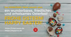 Frohe Ostern - Happy Easter wünscht das Intercessio Team 2019