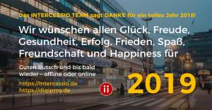 Das Intercessio Team sagt Danke für ein tolles Jahr 2018! Wir wünschen allen Glück, Freude, Gesundheit, Erfolg, Frieden, Spaß, Freundschaft und Happiness für 2019! Guten Rutsch und bis bald wieder – offline oder online #HappyNewYear #DasBestekommtnoch