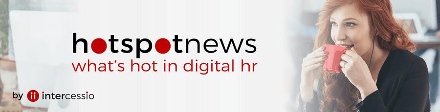 Intercessio Hotspot News - what is hot in HR via Newsletter in Ihre Emailbox