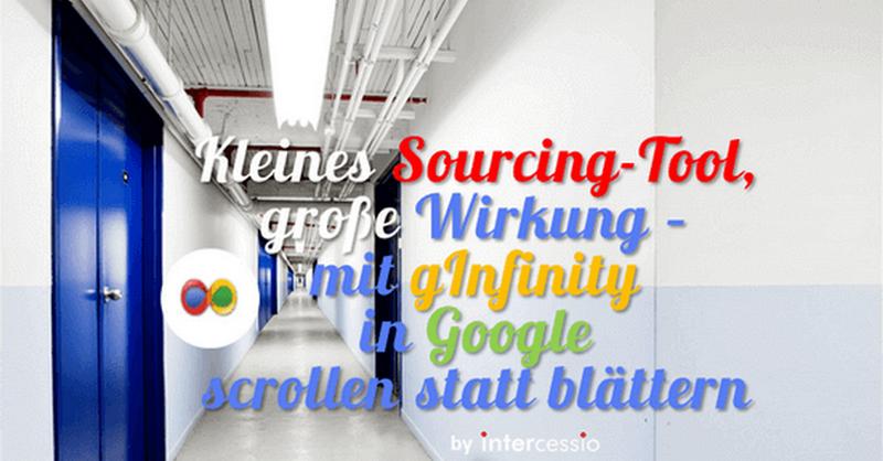 Kleines Tool, große Wirkung - mit gInfinity in Google scrollen statt blättern
