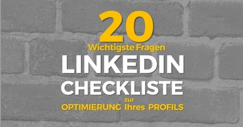 LinkedIn Profil 20 Punkte Checkliste Infographic