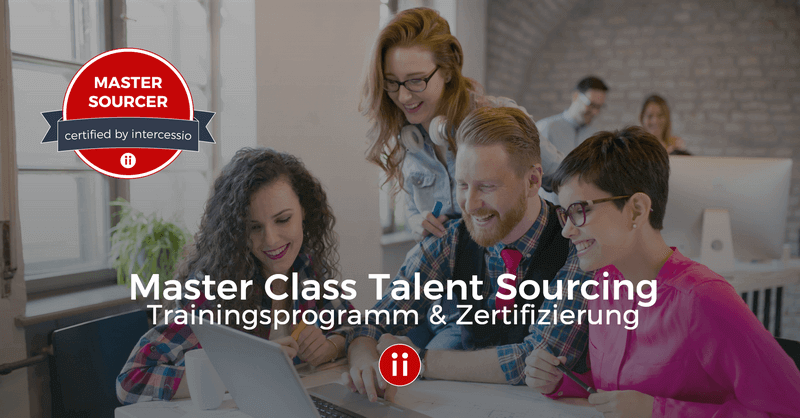 Master Class Talent Sourcing - Trainings-Programm Version 2 by Intercessio - POSTING