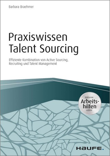 PRAXISWISSEN TALENT SOURCING von Barbara Braehmer