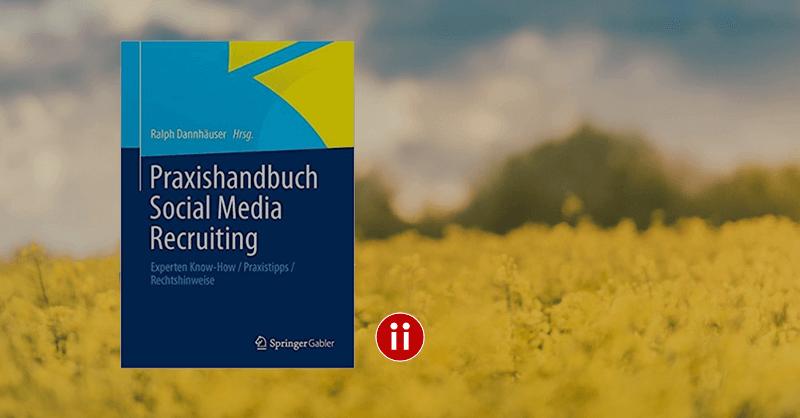 Praxishandbuch Social Media Recruiting 1 Auflage 2013 CoAutorin Barbara Braehmer