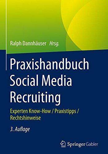 Praxishandbuch Social Media Recruiting 3. Auflage - 2017