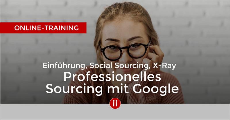 Online-Kurs - Professionelles Sourcing mit Google