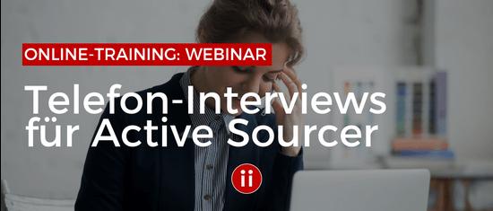 Erfolgreiche Telefon-Interviews für Active Sourcer