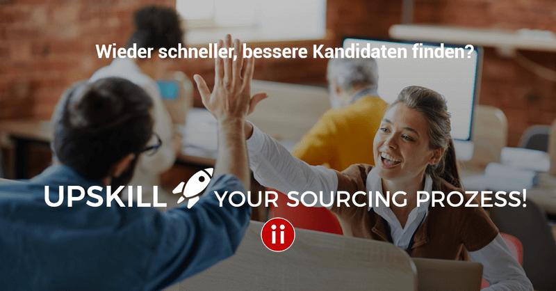 Upkill your Sourcing Process - einfach besser machen