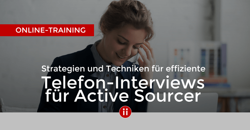 Onlinekurs: Telefon-Interviews für Active Sourcer
